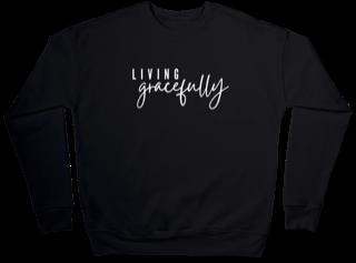 Living Gracefully Sweatshirt